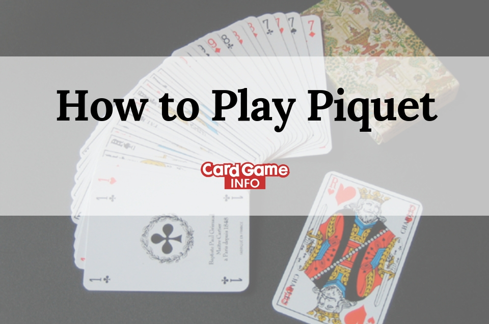 How to Play Piquet